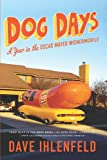 Dog Days: A Year in the Oscar Mayer Wienermobile