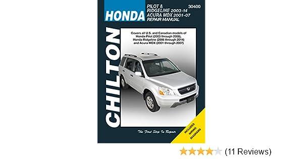 amazon com chilton automotive repair manual for honda pilot mdx rh amazon com Honda Rebel Owner's Manual Online Honda Repair Manual