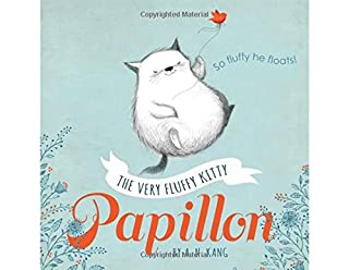 Book Cover: Papillon, Book 1 The Very Fluffy Kitty, Papillon