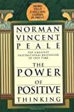 The Power of Positive Thinking, Norman Vincent Peale, 0449911470