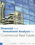 img - for By Joseph Petrole Financial and Investment Analysis for Commercial Real Estate [Paperback] book / textbook / text book