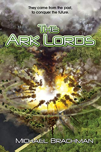 Book: The Ark Lords (Rome's Revolution) by Michael Brachman