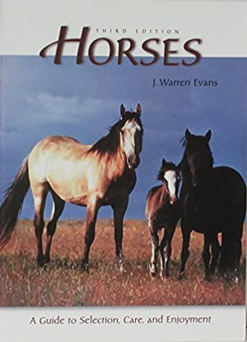 horses 3rd edition a guide to selection care and enjoyment j rh amazon com Toshiba User Guide Manual Toshiba User Guide Manual