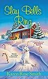 Slay Bells Ring (A Caprice De Luca Mystery Book 7)