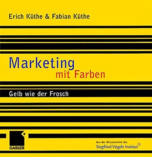 Marketing mit Farben: Gelb wie der Frosch