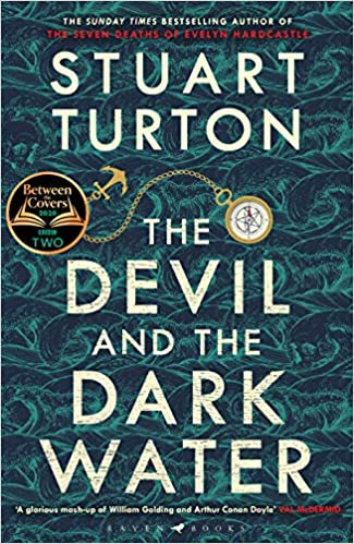 The Devil and the Dark Water: The mind-blowing new murder mystery from the  Sunday Times bestselling author: Amazon.co.uk: Turton, Stuart:  9781408889640: Books