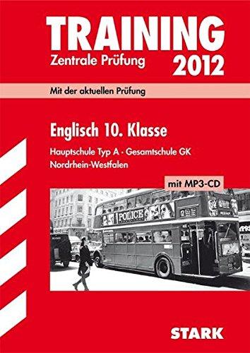 Training Abschlussprüfung Hauptschule Nordrhein-Westfalen; Englisch 10. Klasse 2012 mit MP3-CD, Zentrale Prüfung; Mit der aktuellen Prüfung. ... Korrektheit zum kostenlosen Download.