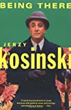 Being There, Jerzy N. Kosinski, 0802136346