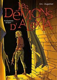 Les Démons d'Alexia, Tome 4 : Le Syndrome de Salem par Benoît Ers