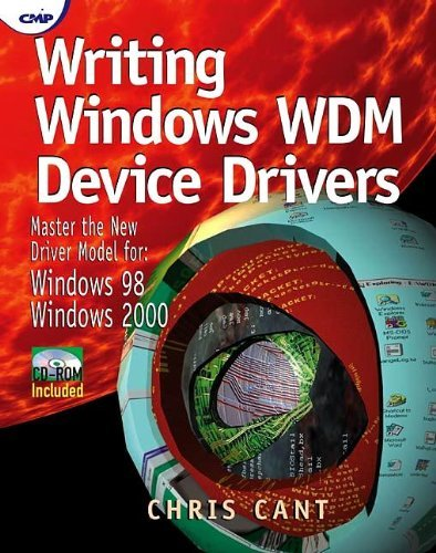 Writing Windows WDM Device Drivers by Chris Cant (7-Jan-1999) Paperback