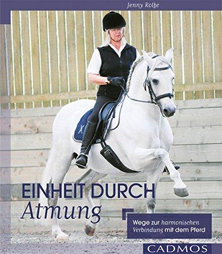 Einheit durch Atmung: Wege zur harmonischen Verbindung mit dem Pferd