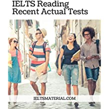 IELTS READING RECENT ACTUAL TESTS WITH ANSWERS (IELTS Material Book)