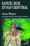 Samuel Ruiz en San Cristobal, Jean Meyer, 9706990003