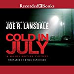 Cold in July   Joe R. Lansdale
