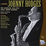 Johnny Hodges: The Complete 1941-1954 Small Group Sessions