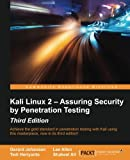 Kali Linux 2 Assuring Security by Penetration Testing - Third Edition