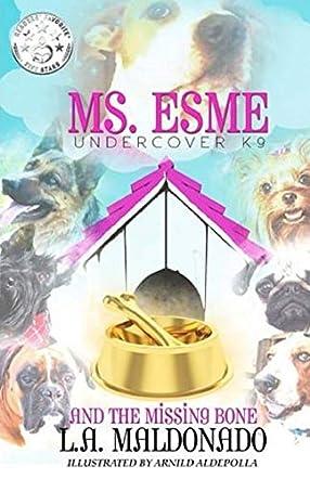 Ms. Esme Undercover K-9