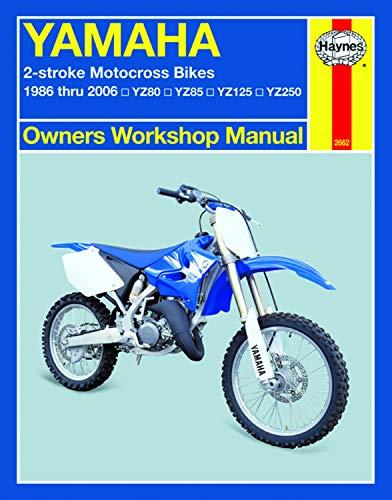 Yamaha 2-Stroke YZ80, YZ85, YZ125 & YZ250 (86-06) Haynes Repair Manual (Owners' Workshop Manual)