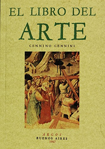 Descargar Libro El Libro Del Arte Cennino Cennini