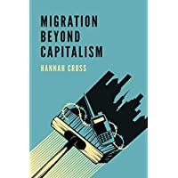 Migration Beyond Capitalism