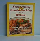 QueQueens - Easy Grilling and Simple Smoking, Karen Adler and Judith M. Fertig, 0925175269