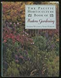 img - for The Pacific Horticulture Book of Western Gardening book / textbook / text book