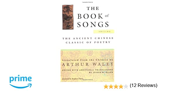 The Book of Songs: The Ancient Chinese Classic of Poetry: Arthur ...