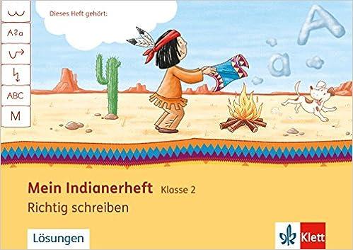 Mein Indianerheft Richtig Schreiben Klasse 2 Amazonde Bücher