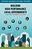 img - for Building High-Performance Local Governments: Case Studies in Leadership at All Levels book / textbook / text book