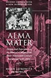 Front cover for the book Alma Mater: Design and Experience in the Women's Colleges from Their Nineteenth-Century Beginnings to the 1930s by Helen Lefkowitz Horowitz