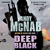 Deep Black: Nick Stone, Book 7 | Andy McNab