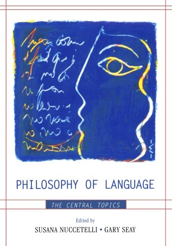 Philosophy of Language: The Central Topics by Brand: Rowman n Littlefield Publishers