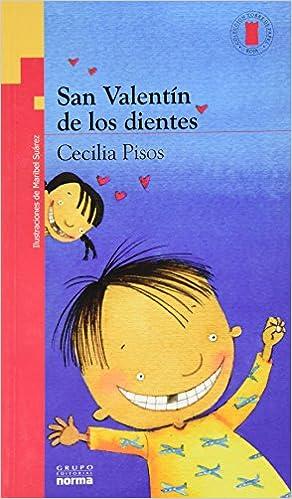 San valentín de los dientes: CECILIA PISOS: 9786071300423: Amazon.com: Books
