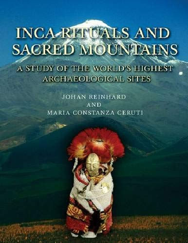 Inca Rituals and Sacred Mountains: A Study of the