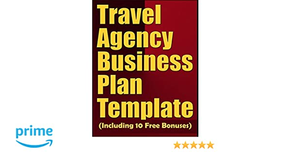 Travel Agency Business Plan Template Including 10 Free