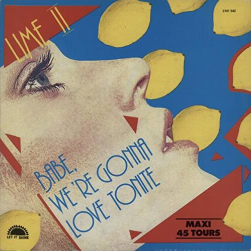 Babe We're Gonna Love Tonight (Babe We Re Gonna Love Tonight Lime 1982)