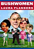 Bushwomen, Laura Flanders, 1844675300