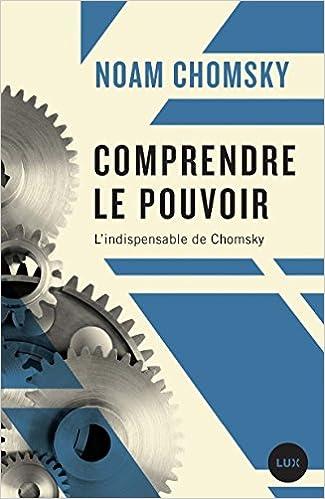 COMPRENDRE LE POUVOIR: Amazon ca: NOAM CHOMSKY: Books