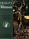 Quality Whitetails: The Why and How of Quality Deer Management