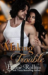 Making Trouble (Volume 3)
