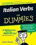 Italian Verbs for Dummies, Teresa L. Picarazzi, 0471773891