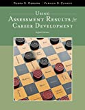 Using Assessment Results for Career Development 9781111521271