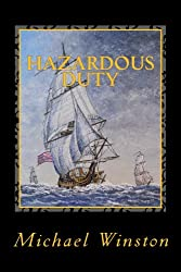 Hazardous Duty: Kinkaid with the Northern Fleet (Jonathan Kinkaid Series Book 3)