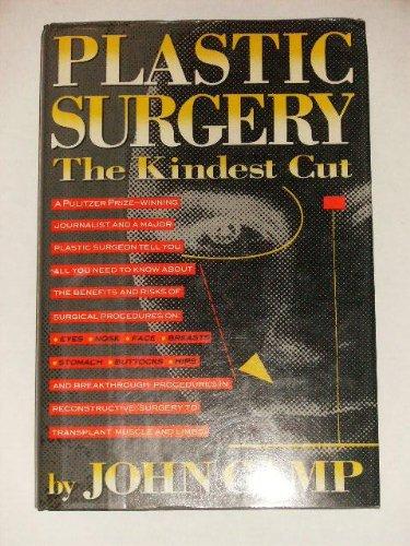 Plastic Surgery: The Kindest Cut