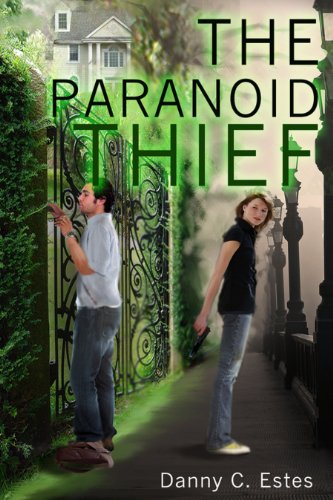 The Paranoid Thief by [Estes, Danny C]