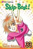 Skip Beat!, Vol. 33 (Skip Beat! Graphic Novel)