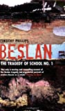 Beslan, Timothy Phillips, 1862079277