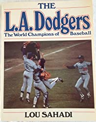 The L.A. Dodgers, the world champions of baseball