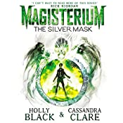 Magisterium: The Silver Mask | Holly Black, Cassandra Clare