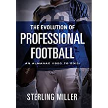 The Evolution of Professional Football